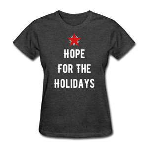 Hope For The Holidays Women's T-Shirt - heather black