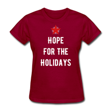 Load image into Gallery viewer, Hope For The Holidays Women's T-Shirt - dark red