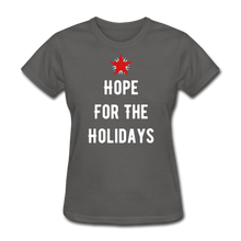 Load image into Gallery viewer, Hope For The Holidays Women's T-Shirt - charcoal