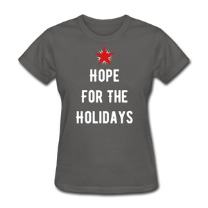 Hope For The Holidays Women's T-Shirt - charcoal