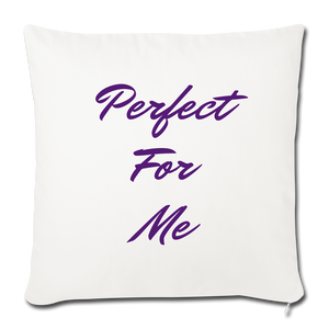 Perfect For Me Pillow - natural white