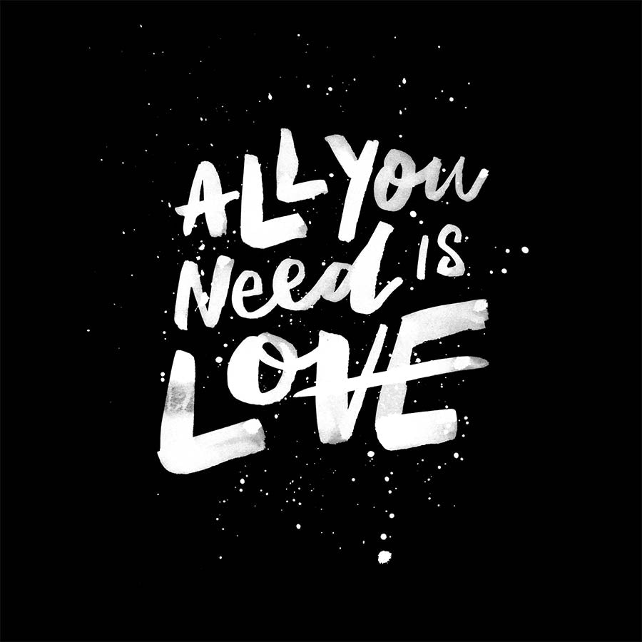 ALL YOU NEED IS LOVE - Black