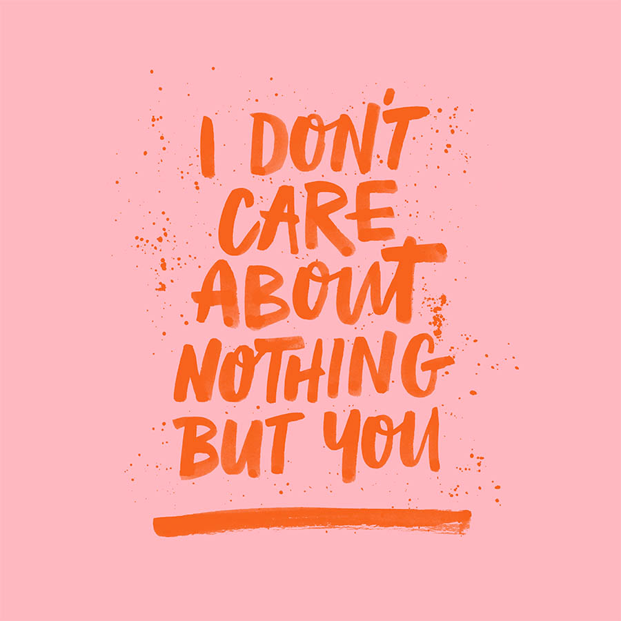 I DON'T CARE ABOUT NOTHING BUT YOU - Pink