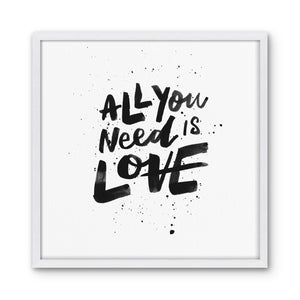 ALL YOU NEED IS LOVE - White