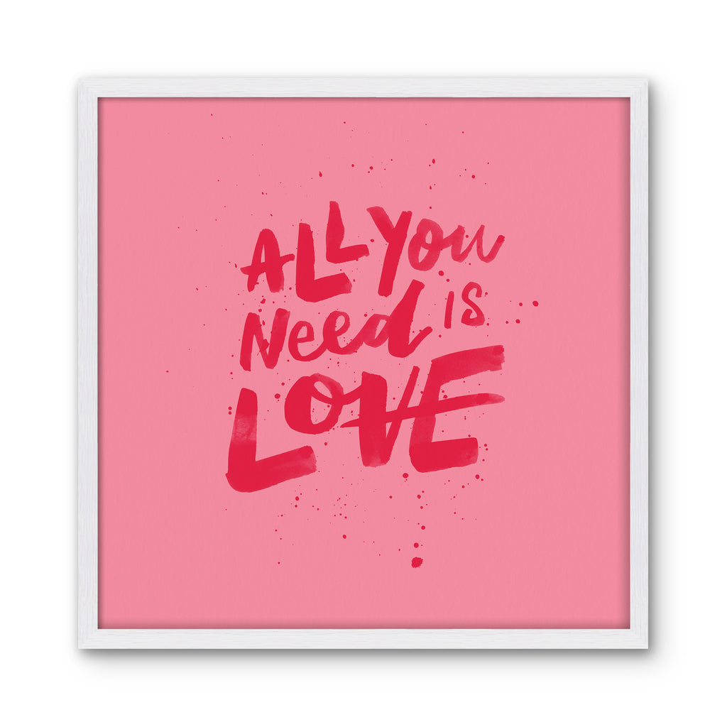 ALL YOU NEED IS LOVE - Pink