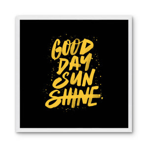 GOOD DAY SUNSHINE - black