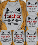 Personalized Teacher T-Shirt - Kinda Busy Being A Teacher And A Cat Mom