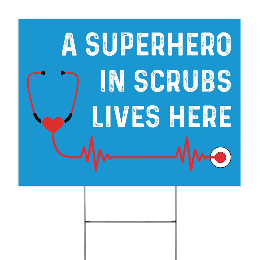 "A SUPERHERO LIVES HERE Nurse Yard Sign 24""x18"""
