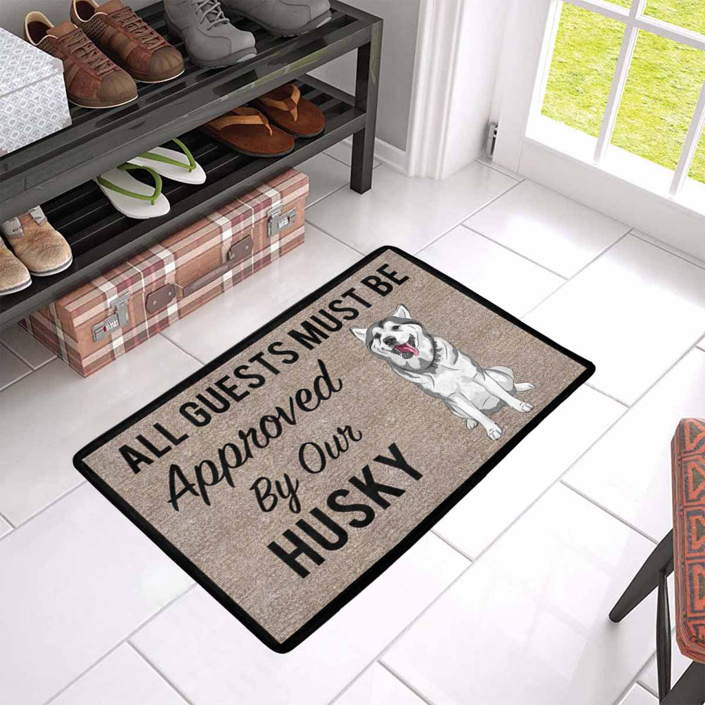 "All Guests Must Be Approved By Our HUSKY Doormat 23.6"" x 15.7"""