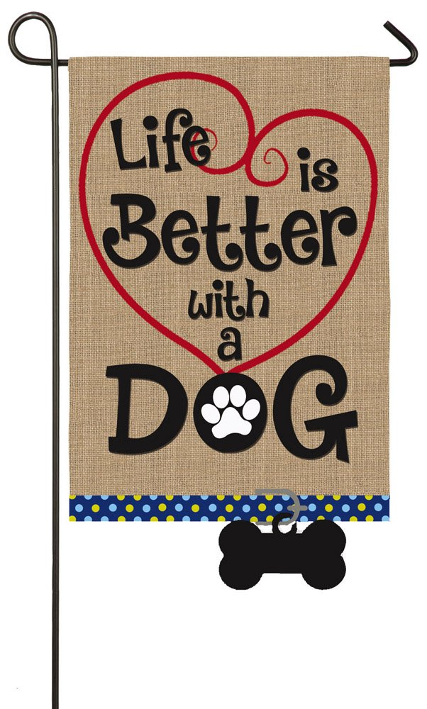 "Life is Better with a Dog Double-Sided Burlap Garden Flag - 12.5""W x 18"" H"