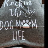 Women's T-Shirt- rockin' the dog mom life - G500L