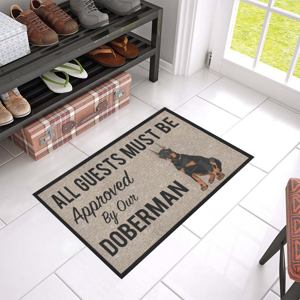 "All Guests Must Be Approved By Our Doberman Doormat 23.6"" x 15.7"""