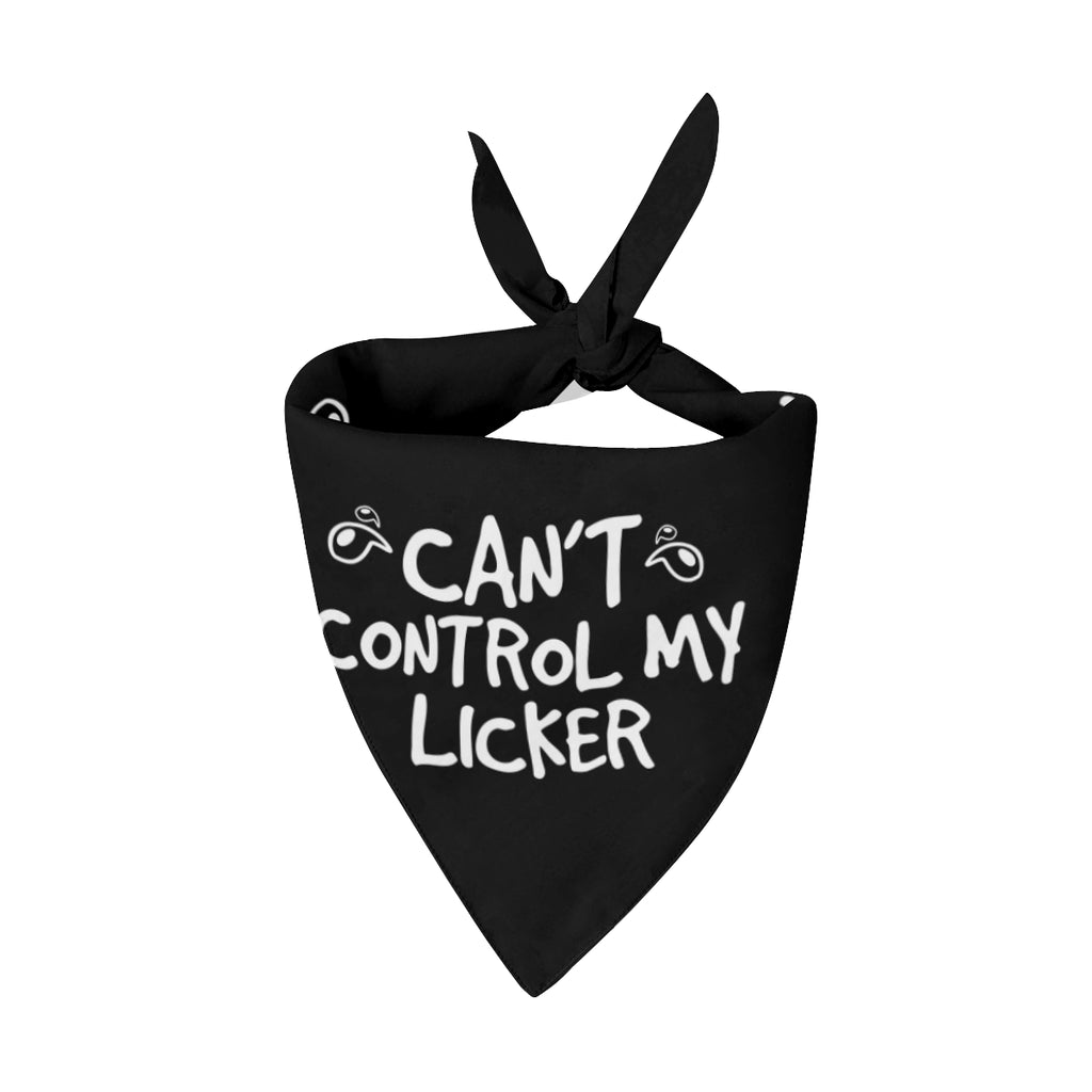 CANT CONTROL MY LICKER