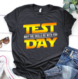 Test Day May The Skills Be With You Teacher Gift Tshirt.