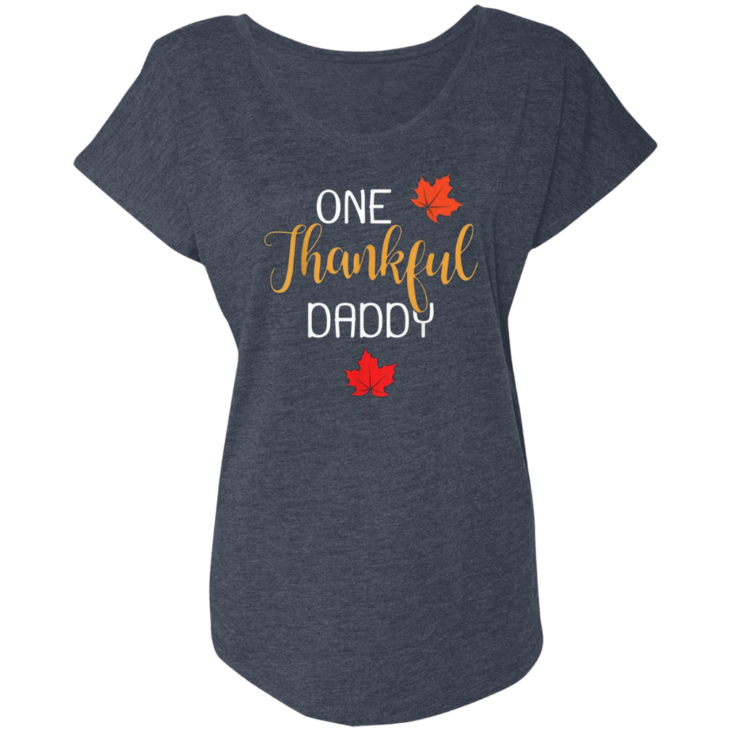 One Thankful DADDY NL6760 Next Level Ladies' Triblend Dolman Sleeve