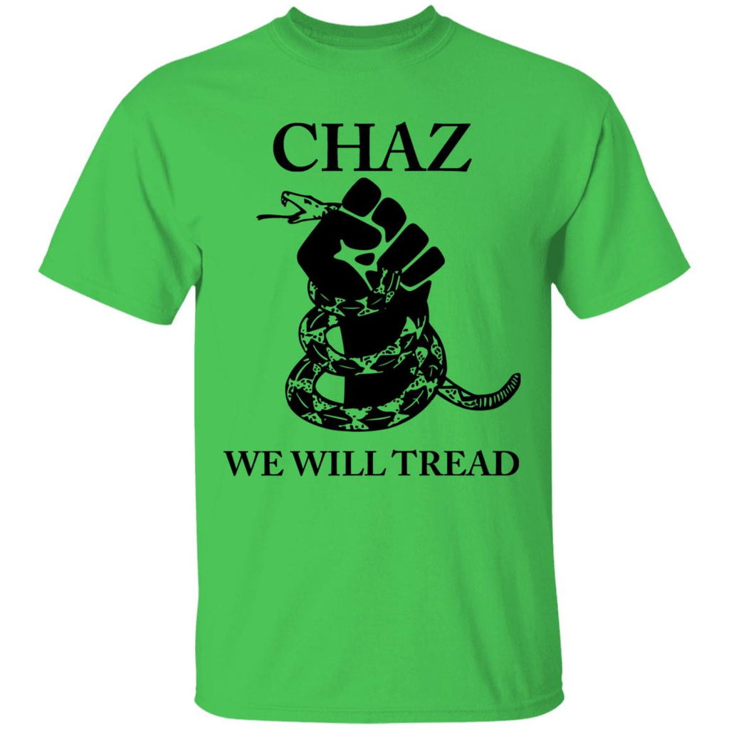 CHAZ WE WILL TREAD	 G500 5.3 oz. T-Shirt