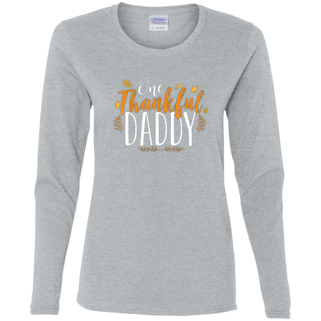 One Thankful DADDY G540L Gildan Ladies' Cotton LS T-Shirt