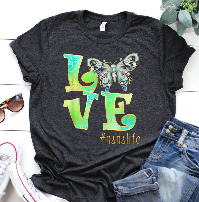 Personalized Shirts -Love Nana Life Butterfly Art Mother's Day Gift