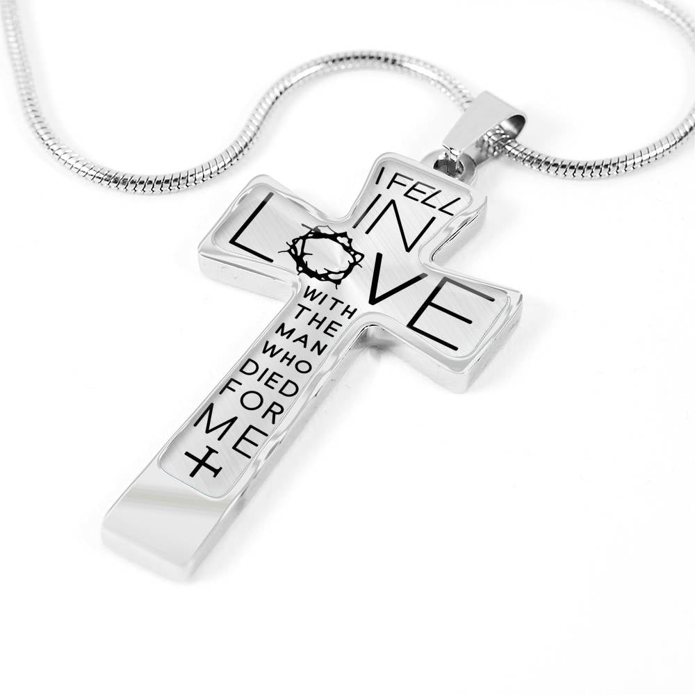 I Fell In Love With The Man Who Died For Me Cross Necklace (🇺🇸USA Made)