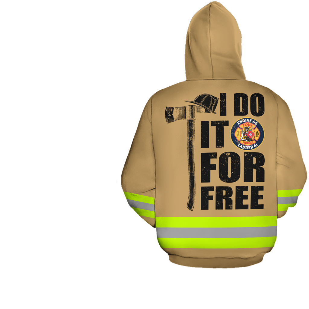 I Do It For Free Firefighter Personalized Logo 3D Hoodies
