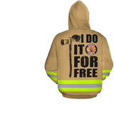 I Do It For Free Firefighter Personalized Logo 3D Hoodies Brown