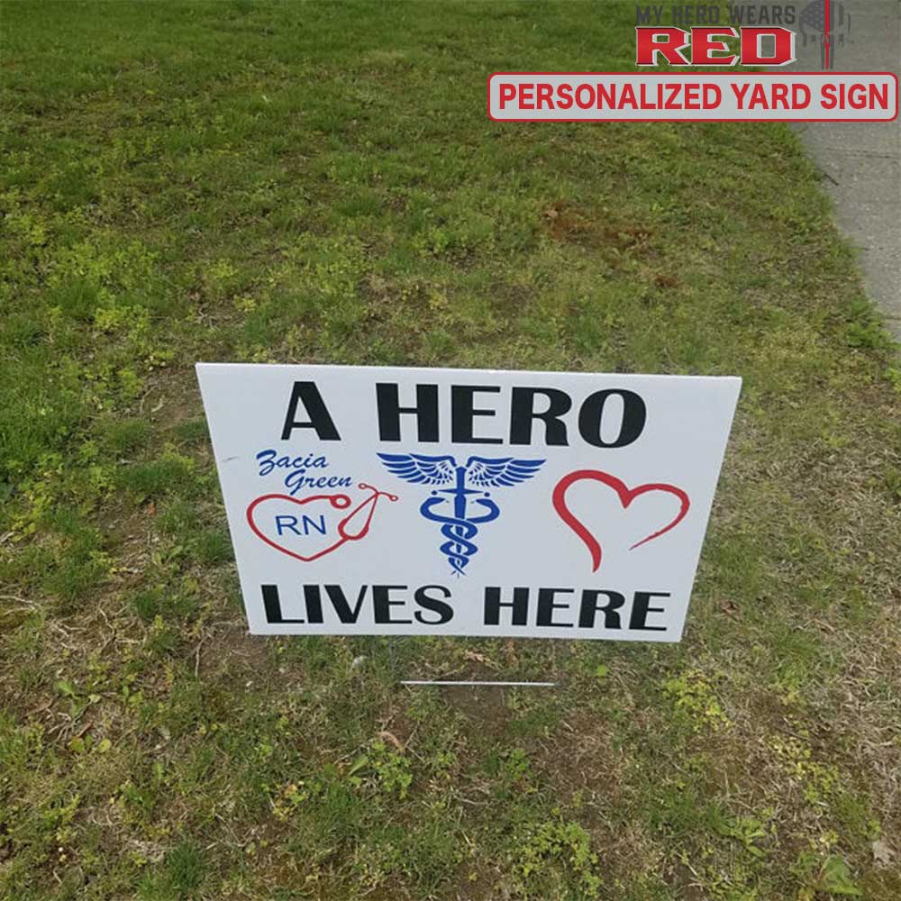 "Hero Lives Here Personalized Yard Sign 24""x18"""