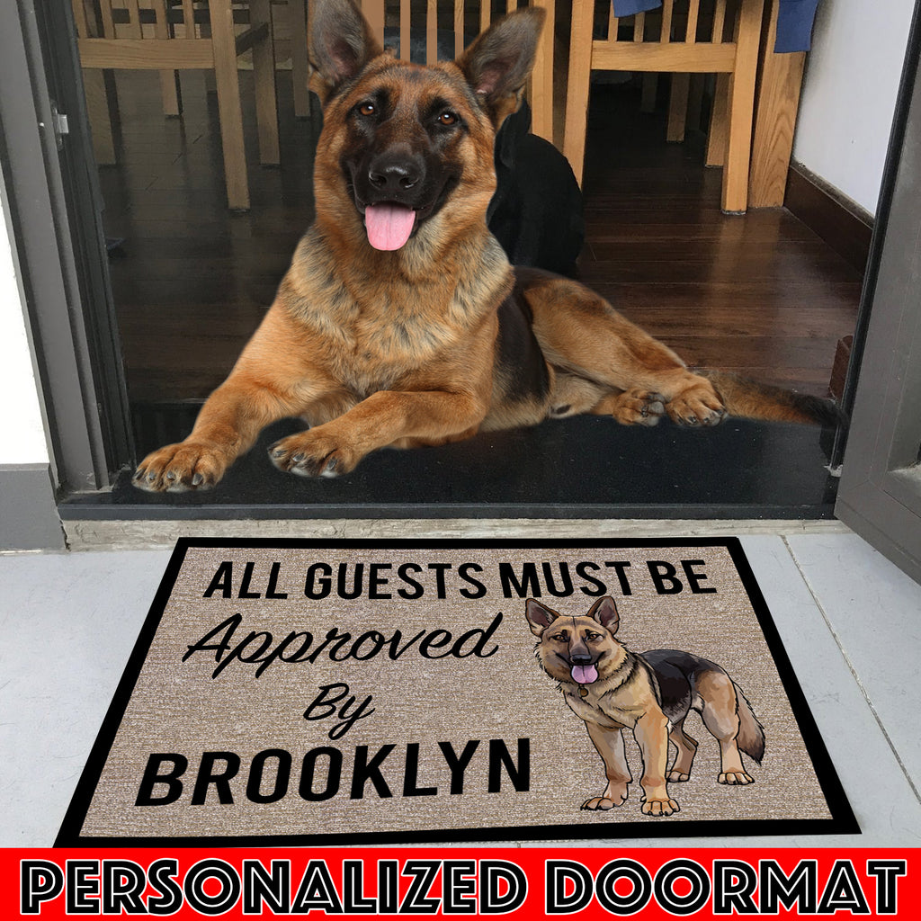 "All Guests Must Be Approved By Our GERMAN SHEPHERD Personalize Doormat 23.6"" x 15.7"""