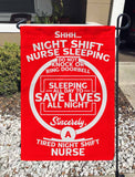 A Tired Night Shift Nurse Garden Flag/Yard Flag 12 inches x 18 inches Twin-Side Printing