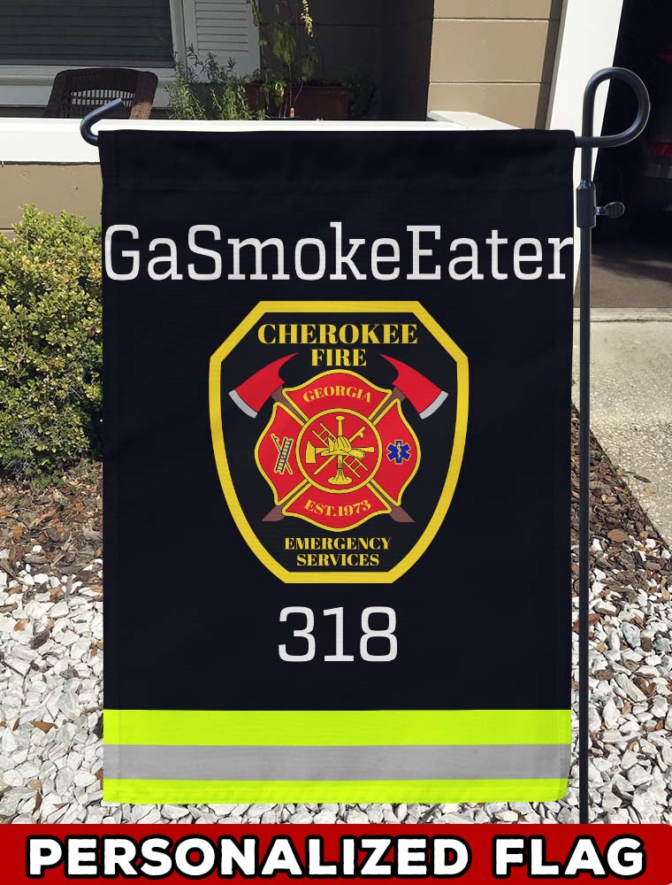 Copy of Cherokee County Fire and Emergency Services Uniform Personalized Garden Flag/Yard Flag 12 inches x 18 inches Twin-Side Printing firefighter flag
