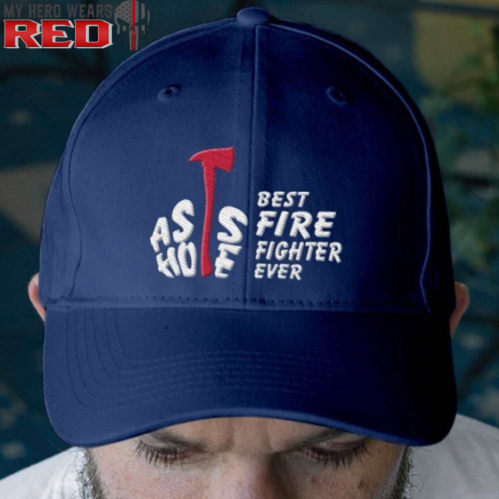 Best Firefighter Ever Embroidery Hat