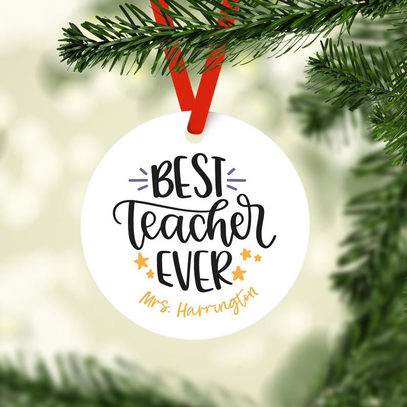 Best Teacher Ever Personalized Christmas Ornament, Personalized Christmas Ornament, Custom Christmas Ornament, Teacher Christmas Ornament