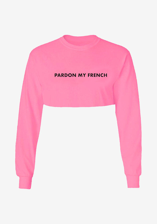 Crop top manches longues Pardon My French rose fluo