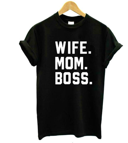 WIFE MOM BOSS Letters Print Women Tshirt Cotton Casual Funny Tshirt For Lady Girl Top Tee