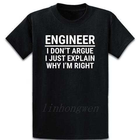 Funny Engineer I Dont Argue Sarcasm T Shirt Kawaii Short Sleeve Spring Autumn Print Round Neck Interesting Normal New Style