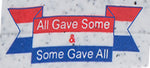 """ALL GAVE SOME & SOME GAVE ALL"" UTILITY & GLOVE GUARD GUARD CLIP - #SPALL"