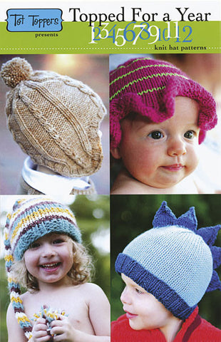 Topped for a Year Knitting Patterns | Tot Toppers