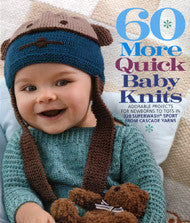 60 More Quick Baby Knits | Cascade