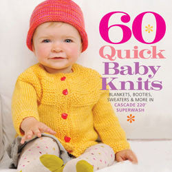 60 Quick Baby Knits | Cascade