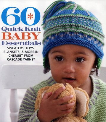 60 Quick Knit Baby Essentials | Cascade