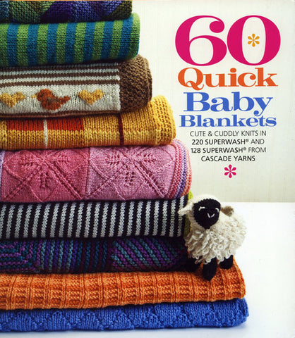 60 Quick Baby Blankets | Cascade