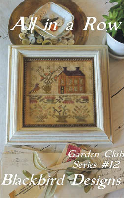 All in a Row | Garden Club Series #12 | Cross Stitch | Blackbird Designs