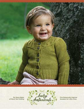 Baby Botanical Knits | Alana Dakos/Never Not Knitting Press (NNK)