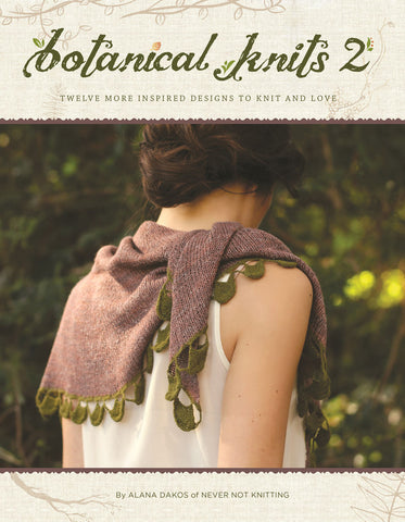 Botanical Knits 2 | Never Not Knitting Press (NNK)