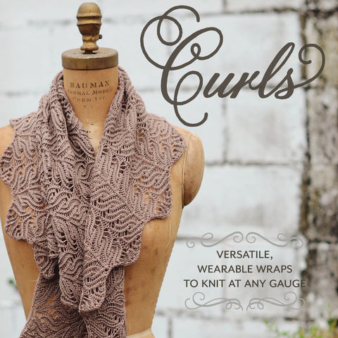 Curls: Versatile, Wearable Wraps at Any Gauge | Hunter Hammersen