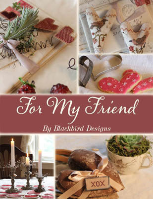 For My Friend | Cross Stitch Book | Blackbird Designs