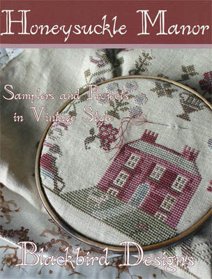 Honeysuckle Manor Sampler | Cross Stitch | Blackbird Designs
