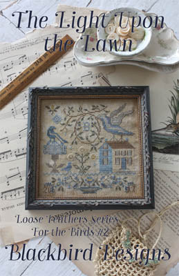 Light Upon the Lawn | Loose Feathers Series | Cross Stitch | Blackbird Designs