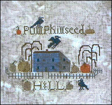 Pumpkinseed Hill Sampler | Cross Stitch | Notforgotten Farm