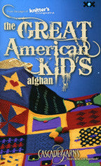 The Great American Kid's Afghan | XRX Books