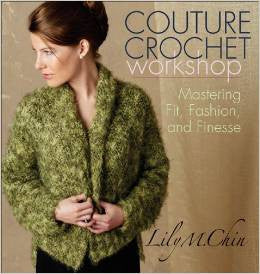 Couture Crochet Workshop | Lily Chin